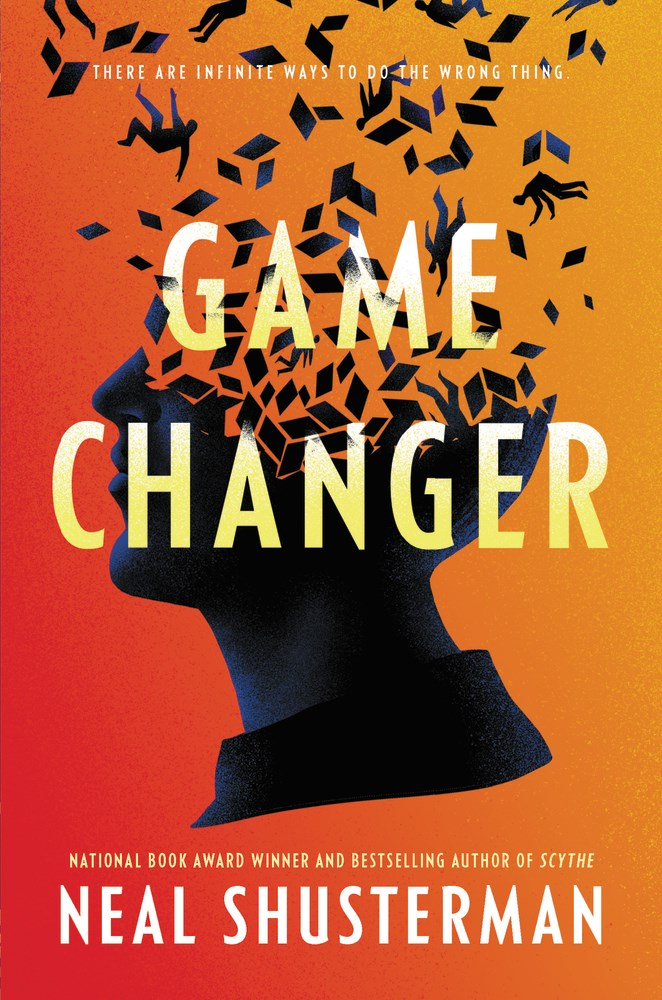 Game Changer by Neal Shusterman • Epilogue Books Chocolate Brews