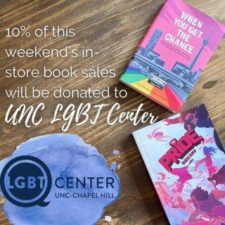 10% of all in-store book sales this weekend (Sat & Sun) will be donated to UNC LGBTQ Center 🌈 (And if you want #LGBTQ+ book recommendations, our booksellers are always ready 📚)