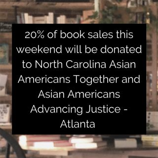 20% of this weekend's book sales will be donated to @advancing_justice_atl and @ncaatogether (in-store and online), so show your support and read mindfully, friends 💕