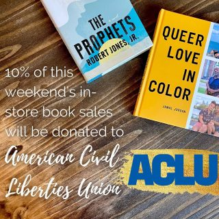 10% of all in-store book sales this weekend (Sat & Sun) will be donated to @aclu_nationwide 🎉 (And if you want #LGBTQ+ and/or #Juneteenth book recommendations, our booksellers are always ready 📚)