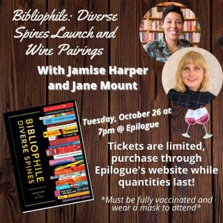 Join us for the launch and *exclusive* pre-sale of Bibliophile: Diverse Spines by Jamise Harper & Jane Mount! 📚🤩  We'll be chatting books, art, and wine — all while celebrating the coming release of Bibliophile: Diverse Spines, which will feature beautiful illustrations and BIPOC voices being elevated on every page. Jamise will also be pairing some of our in-house wine selection with book recommendations so you can grab a glass and get inspired! 🍷  These signed editions will be the ✨ perfect ✨  holiday gift for the book lover life and may even inspire an inner artist to reimagine their own favorite book covers!
